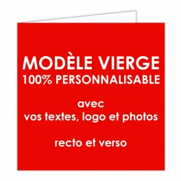 CARTE 100% PERSONNALISABLE format 14 x 14 cm